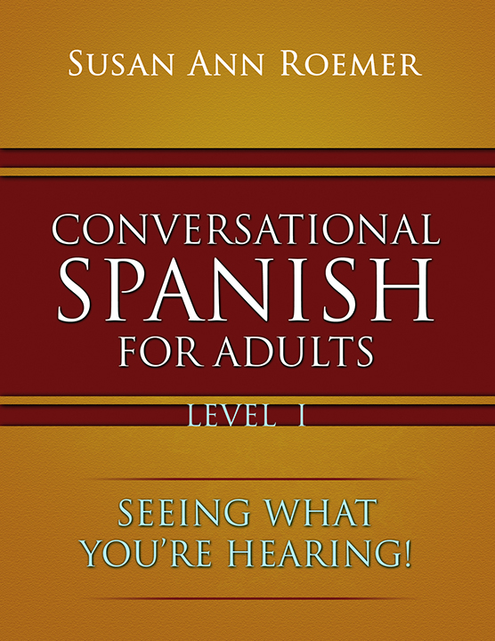 Conversational Spanish by Susan Ann Roemer